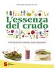 Cover of L'essenza del crudo