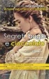 Cover of Segreti, bugie e cioccolato