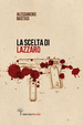Cover of La scelta di Lazzaro