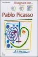 Cover of Disegnare con... Pablo Picasso