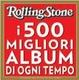 Cover of Rolling Stone - I 500 migliori album di ogni tempo