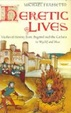Cover of Heretic Lives