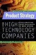 Cover of Product Strategy for High Technology Companies