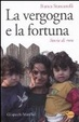 Cover of La vergogna e la fortuna.