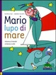 Cover of Mario, lupo di mare