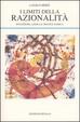 Cover of I limiti della razionalità