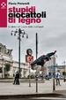 Cover of Stupidi Giocattoli di Legno