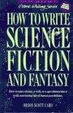 Cover of How to Write Science Fiction and Fantasy