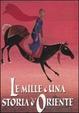 Cover of Le mille e una storia d'oriente