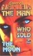 Cover of The Man Who Sold the Moon