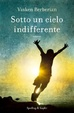 Cover of Sotto un cielo indifferente
