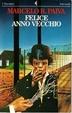 Cover of Felice anno vecchio