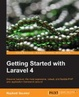 Cover of Getting Started with Laravel 4