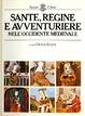 Cover of Sante, regine e avventuriere nell'occidente medievale