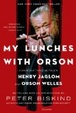 Cover of My Lunches with Orson