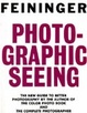 Cover of Photographic Seeing
