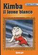 Cover of Kimba il leone bianco - Vol. 3