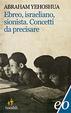 Cover of Ebreo, israeliano, sionista: concetti da precisare