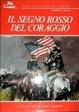 Cover of Il segno rosso del coraggio