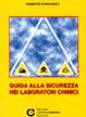 Cover of Guida alla sicurezza nei laboratori chimici
