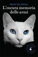 Cover of L'oscura memoria delle armi