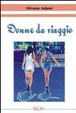 Cover of Donne da viaggio