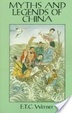 Cover of Myths and Legends of China