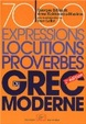 Cover of 7000 expressions, locutions, proverbes du grec moderne