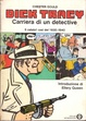 Cover of Dick Tracy - Carriera di un detective