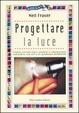 Cover of Progettare la luce