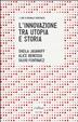 Cover of L'innovazione tra utopia e storia