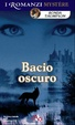 Cover of Bacio oscuro