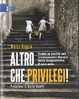 Cover of Altro che privilegi!
