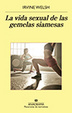 Cover of La vida sexual de las gemelas siamesas