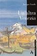 Cover of Un'altra Venezia