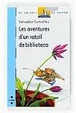 Cover of Les aventures d'un ratolí de biblioteca