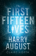 Cover of The First Fifteen Lives of Harry August