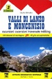 Cover of Valli di Lanzo e Moncenisio. Escursioni, ascenzioni, traversate e trekking