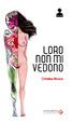 Cover of Loro non mi vedono