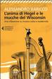 Cover of L'anima di Hegel e le mucche del Wisconsin. Una riflessione su musica colta e modernità