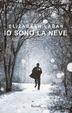 Cover of Io sono la neve