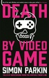 Cover of Death by Video Game