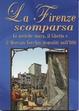 Cover of La Firenze scomparsa