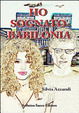 Cover of Ho sognato Babilonia