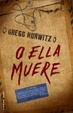 Cover of O ella muere