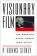 Cover of Visionary Film: the American Avant-Garde, 1943-2000
