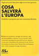 Cover of Cosa salverà l'Europa