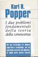Cover of I due problemi fondamentali della teoria della conoscenza