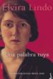 Cover of UNA PALABRA TUYA PREMIO BIBLIOTECA BREVE 2005|