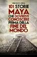 Cover of 101 storie maya che dovresti conoscere prima della fine del mondo